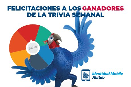 ¡GANADORES TRIVIA - IDENTIDAD MOBILE ABITAB!